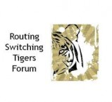 Routing Switching Tigers Forum